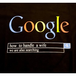 Google how to handle a wife...