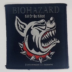 Biohazard - Kill or be...